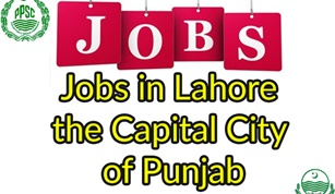 Jobz in Lahore the Capital City of Punjab