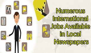 Numerous International Jobs Available in Local Newspapers