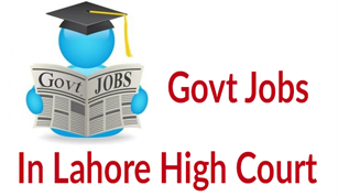 Lahore High Court Jobs 2017