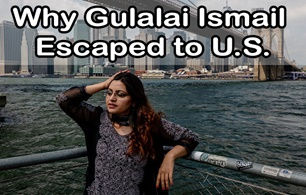 Why Gulalai Ismail Escaped to U.S.