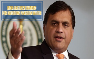 India has been warned for Diverting Pakistan Water