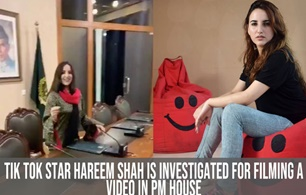 Tik Tok star Hareem Shah is being investigated For making a video in PM House