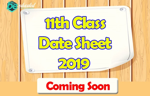 11th Class Date Sheet 2019 Will Be Announced Soon All Boards Of Punjab