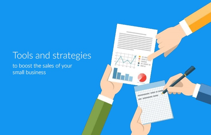 4 Tools and strategies to boost the sales of your small business