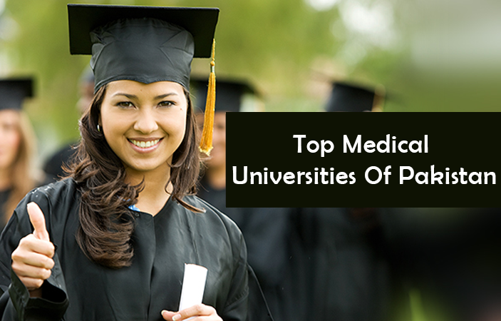 Get Affordable Education At The Top Medical Universities Of Pakistan