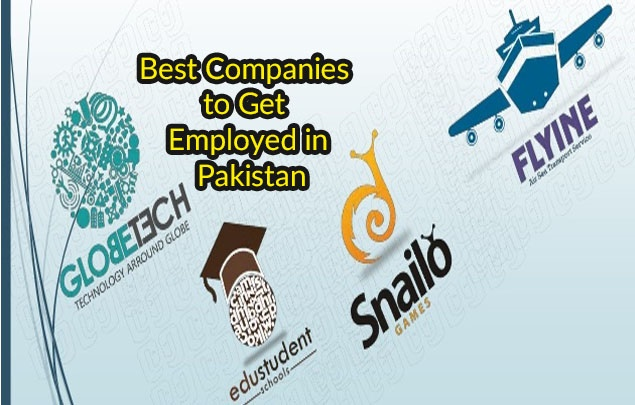 Best Companies to Get Employed in Pakistan