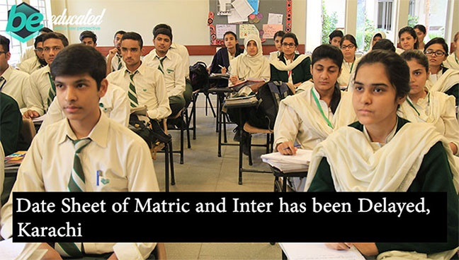 Date Sheet of Matric and Inter has been Delayed, Karachi