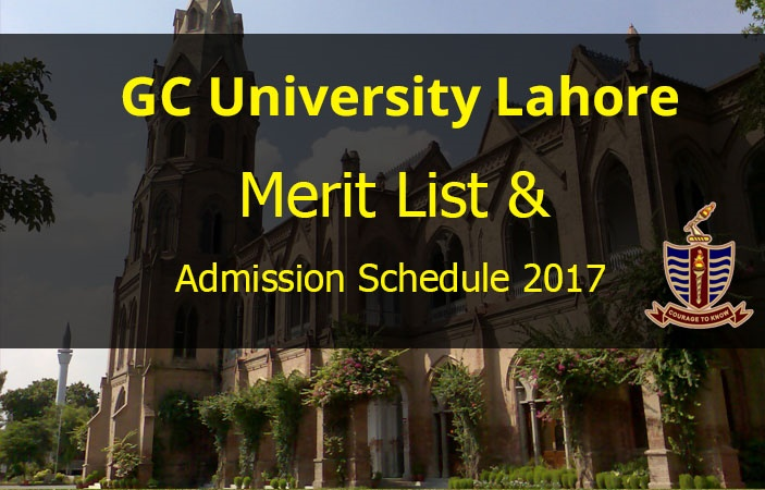 GCU Lahore Admission 2017 & Merit List for Intermediate Admissions