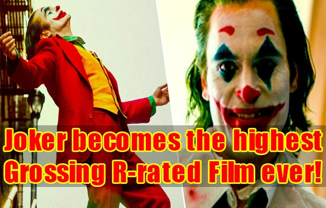 Joker becomes the highest-Grossing R-rated Film ever!