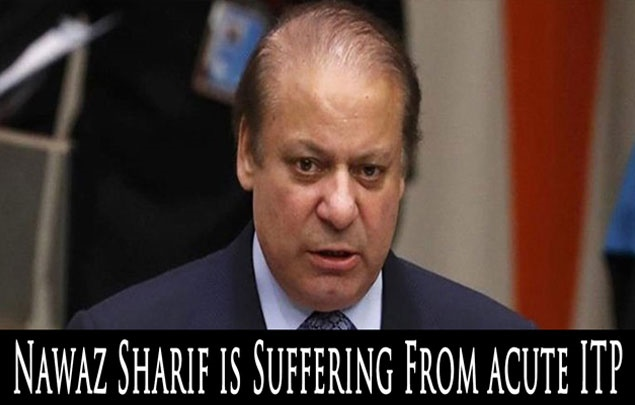 Nawaz Sharif is Suffering From acute ITP