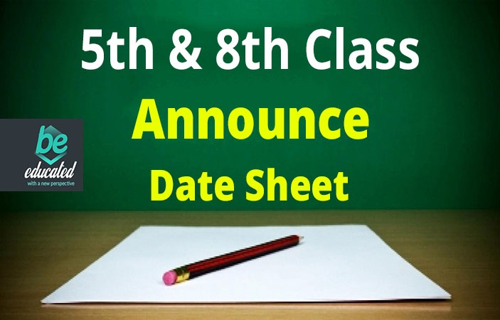 PEC would announce the date sheet of class 5th and 8th in February of 2018