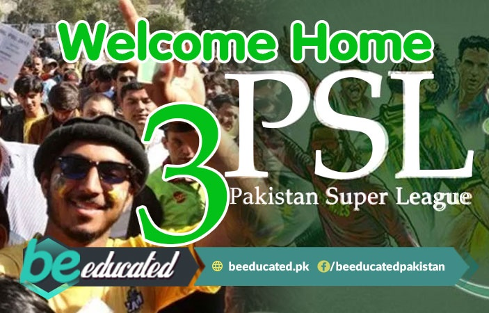 PSL 3 Has Finally Come Home to Pakistan