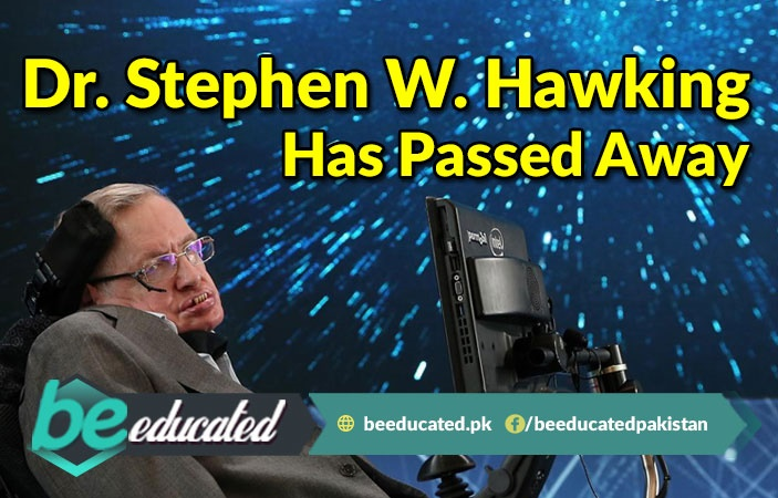 Renowned Physicist Dr. Stephen W. Hawking Has Passed Away