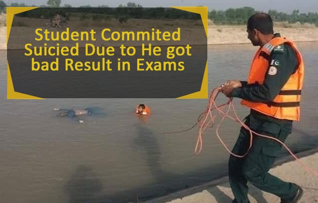 Student Committed Suicide Due to He got bad Result in Exams