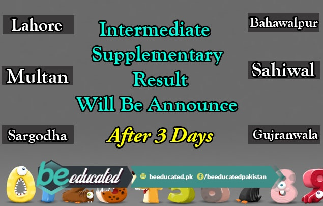 Three days are left in announcement of Intermediate Supply results 2018 of Punjab Boards