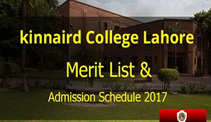 Kinnaird College Lahore Admission 2017 & Merit List for Intermediate Admissions