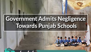 Government Admits Negligence Towards Punjab Schools
