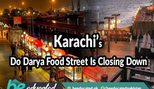 Karachi's Do Darya Food Street Is Closing Down