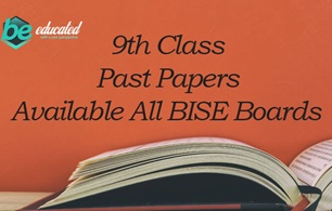 9th Class Past Papers All BISE Boards in Pakistan