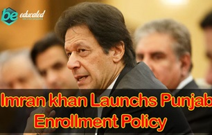 Prime Minister Imran Khan Launches Punjab Enrollment Policy in Lahore Today
