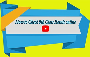 How to Check Easily 8th Class Result 2019 On Google