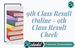 9th Class Result 2019 will be Announced in the Month of August 2019