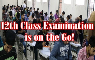 12th Class Examination is on the Go!