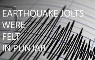 Earthquake Jolts were felt in Punjab