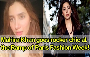 Mahira Khan goes rocker chic at the ramp of Paris Fashion Week !