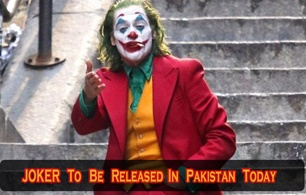 JOKER Movie to Hit Pakistani Cinemas Today !
