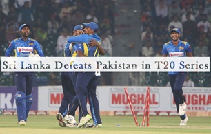 Sri Lanka Defeats Pakistan in T20 Series