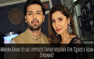 Mahira Khan to star opposite Fahad Mustafa For 'Quaid e Azam Zindabad'