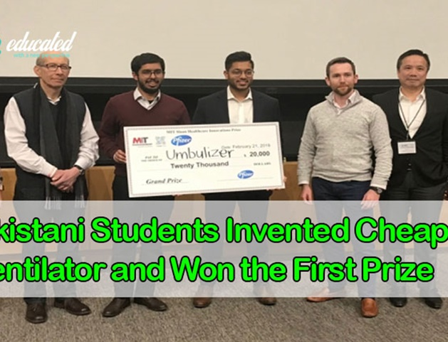 Pakistani Students Invented Cheapest Ventilator and Won the First Prize