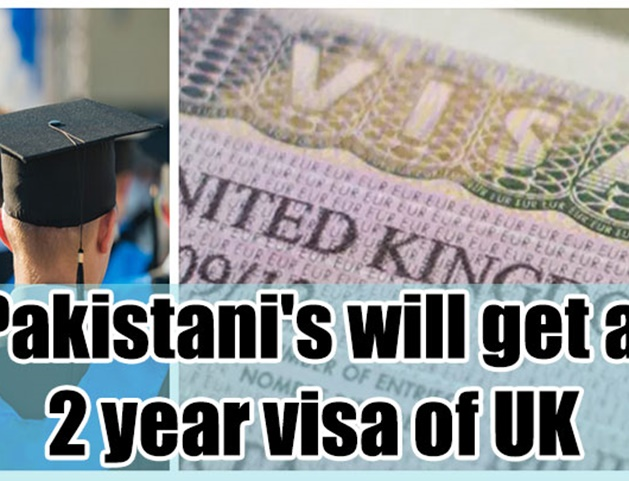 Pakistani's will get a 2 year visa of UK